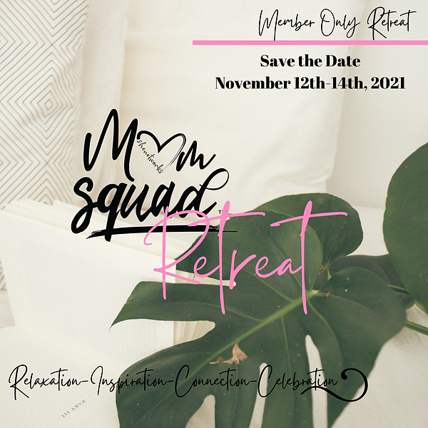 Mom Squad Retreat Flyer (1).png