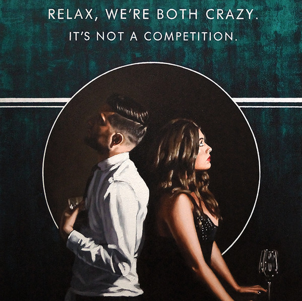 Relax We're Both Crazy