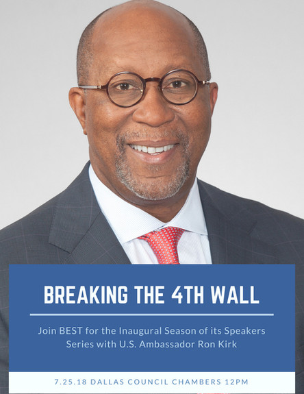 Breaking the 4th Wall w/Ron Kirk, 7/25/18