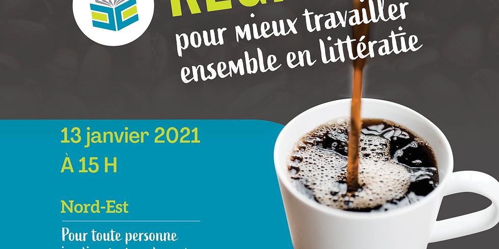Café Régional en littératie - Région Nord-Est