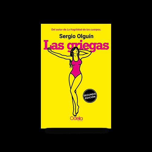 Las griegas - Sergio Olguín