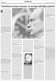 """Röportaj - Alexander Dugin: """"Amerika'ya karşı Avrupa ve Avrasya işbirliği yapmalı."""""""