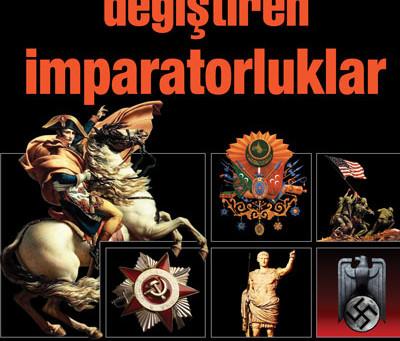 Tarihi Değiştiren İmparatorluklar'a dair