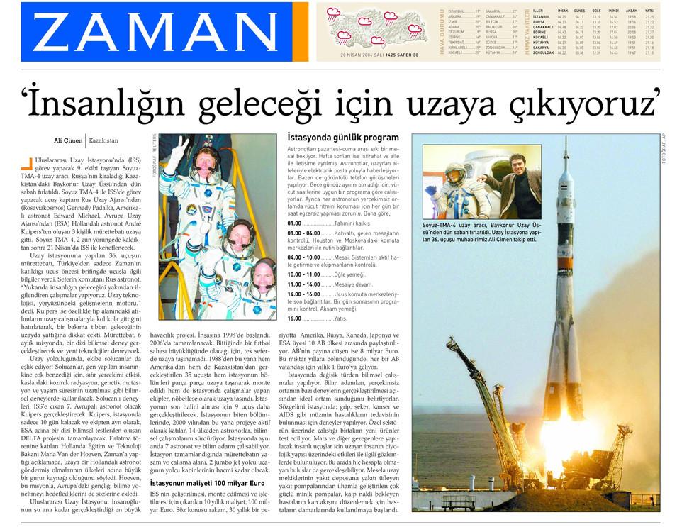 İnsanlığın geleceği için uzaya çıkıyoruz.