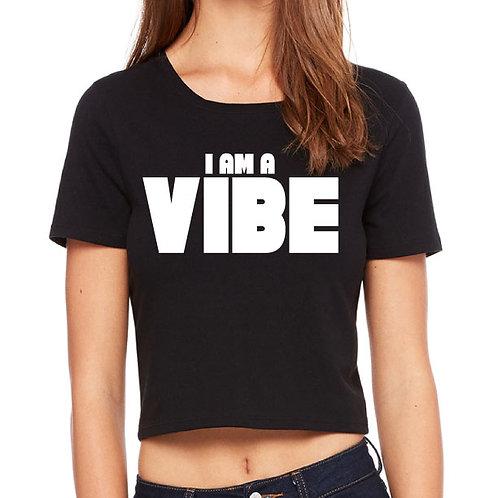 I Am a VIBE