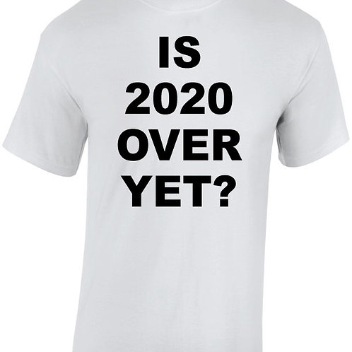 Is 2020 Over Yet?