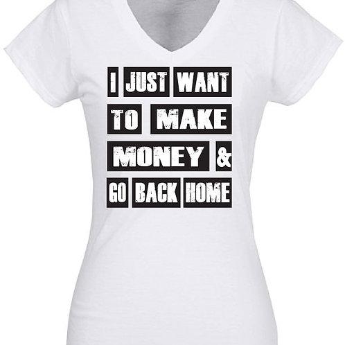 Make Money & Go Home