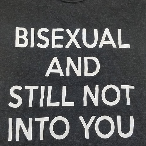 Bisexual And Still Not Into You