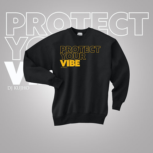 Big Font Protect Your Vibe Crewneck Sweatshirt