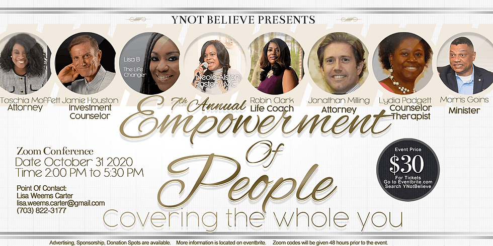"""Y Not Believe - 7th Annual Empowerment of People: """"Covering the Whole You"""""""