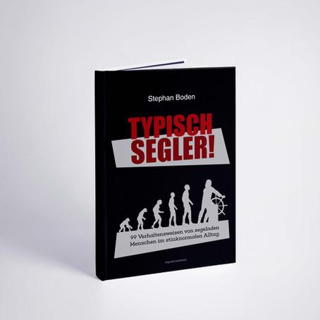 Typisch Segler! Das neue Buch ist da.