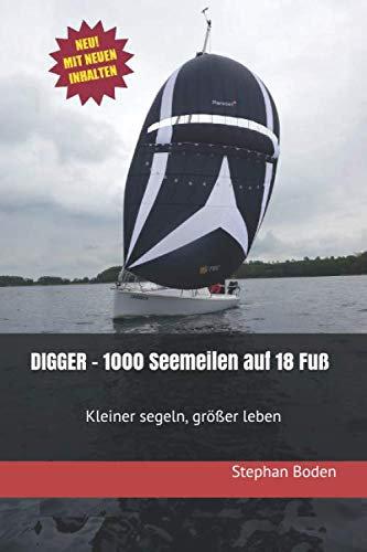 DIGGER - 1.000 Seemeilen auf 18 Fuß.