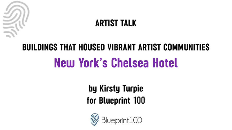 An artist talk by Kirsty Turpie about New York's Chelsea Hotel