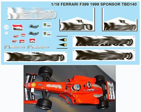 1/18 FERRARI F399 1999 SPONSOR  SCHUMACHER TBD140