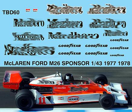 1/43 MCLAREN FORD M26 1977 1978 SPONSOR TBD60