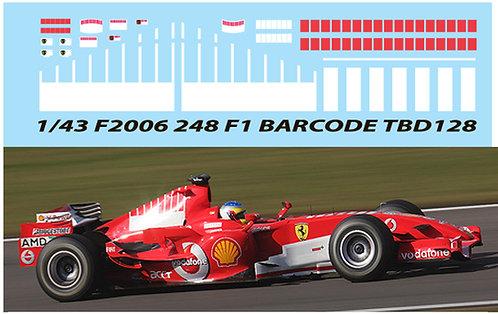 1/43 FERRARI F248  F2006 2006 SCHUMACHER TBD128