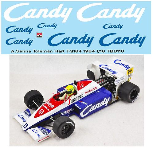 1/18  CANDY TOLEMAN HART TG184 1984 SENNA TBD110