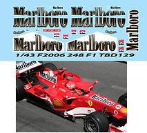 1/43 MARLBORO  FERRARI F 248 F1 F2006 2006 MICHAEL SCHUMACHER DECALS TB DECAL TBD129
