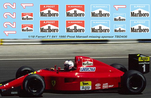 1/18 Ferrari F1 641 1990 Prost Mansell Missing sponsor Decals TB Decal TBD406