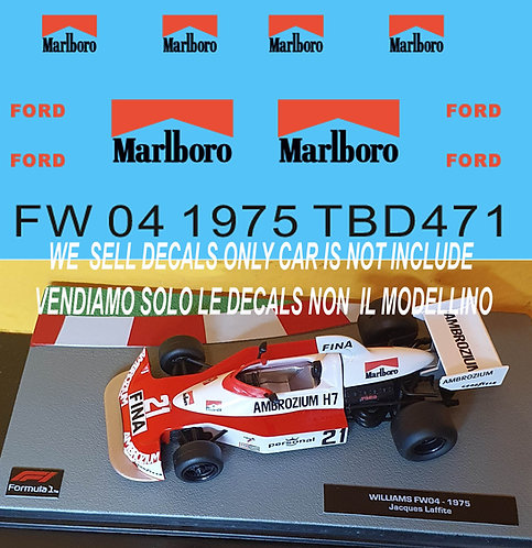 1/43 Sponsor Decals for Williams FW04 1975 J.Laffite TB Decal TBD471