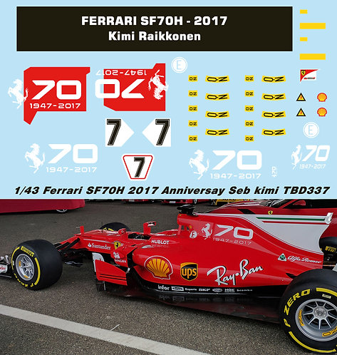 1/43 FERRARI SF70H 2017 70TH ANNIVERSARY DECALS  VETTEL RAIKKONEN TB DECAL