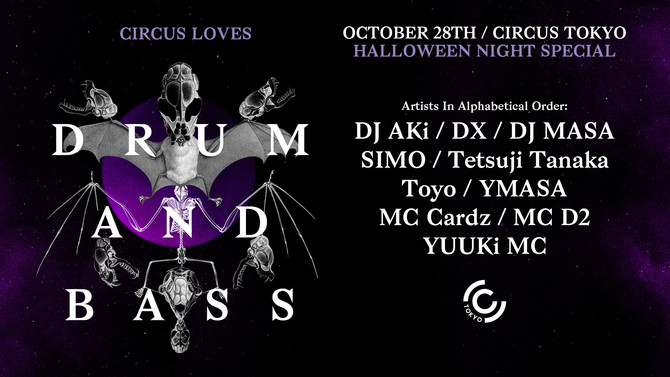 Circus LOVES Drum&Bass Halloween Night Special