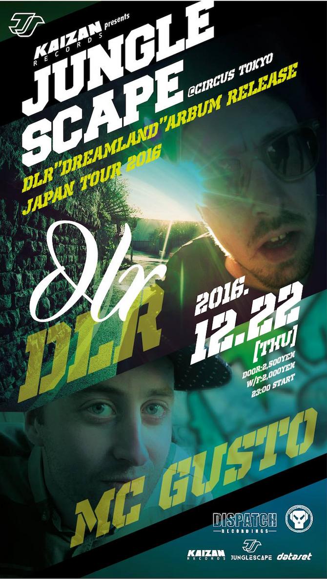 """12/22(THU) JUNGLE SCAPE  -DLR""""Dreamland""""Album Release Japan Tour2016-"""