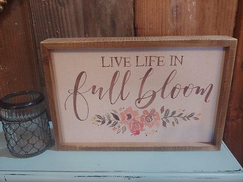 Full Bloom Sign