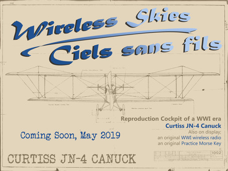 Curtiss JN-4 Canuck Exhibition Coming Soon! May 2019