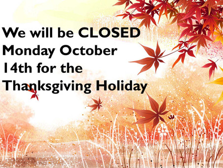 NOTICE: Closed Monday, October 14th