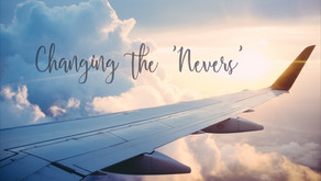 Changing the 'Nevers'