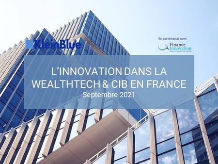 L'innovation dans la Wealthtech & CIB en France