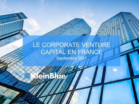 Le Corporate Venture Capital en France