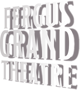 FERGUS GRAND THEATRE.png