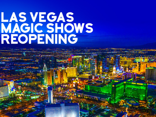 These Las Vegas Magic Shows Are Reopening (April 2021)
