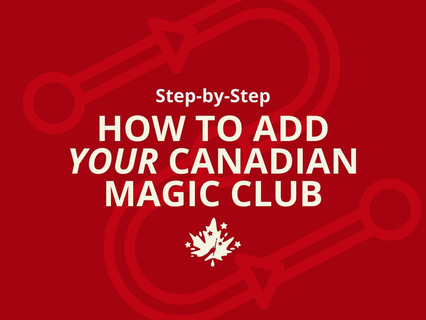 How to add your Canadian Magic Club