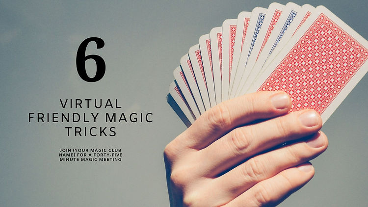(SAMPLE) Learn SIX Virtual-Friendly Magic Tricks!