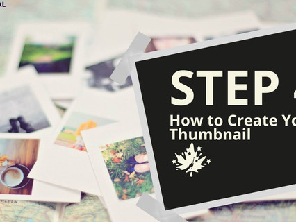 (BLOG) Step 4: Create Your Thumbnail