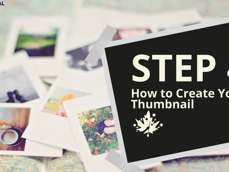 (BLOG) Step 4: Create Your Thumbnail