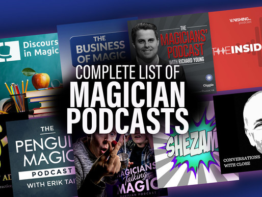 Best Magician Podcasts in 2021: A Complete List