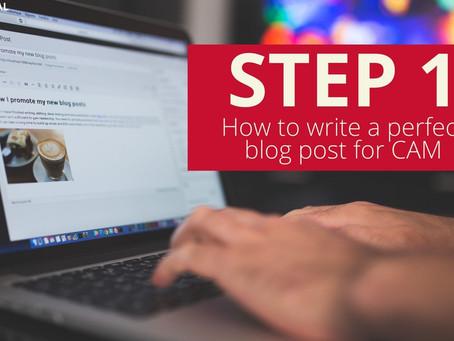 (BLOG) Step 1: How to write a blog post for CAM