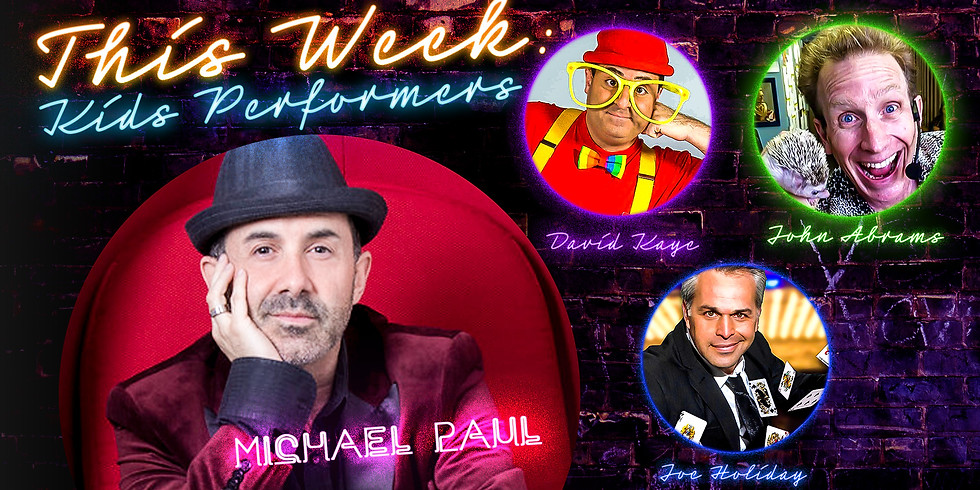 """""""Kids Performers"""" Late Night Magic Touch /w Michael Paul"""