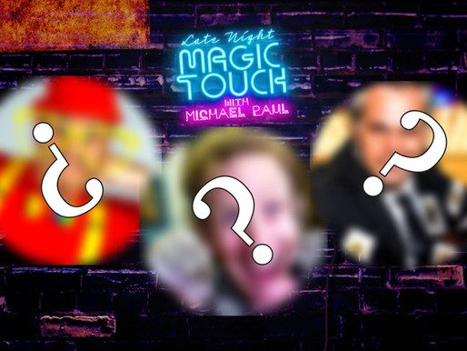 """ANNOUNCING: """"Kids Performers"""" These are Friday's Late Night Magic Touch Guests..."""