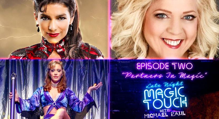 "Episode 2 - ""Partners in Magic"" ft Jinger Leigh Kalin, Penny Wiggins & Carol Maccri-Gossamer"