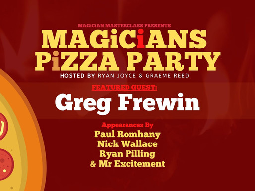 Magicians Pizza Party ft Greg Frewin