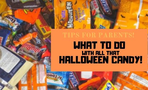 What to Do With All That Candy: Tips for Parents