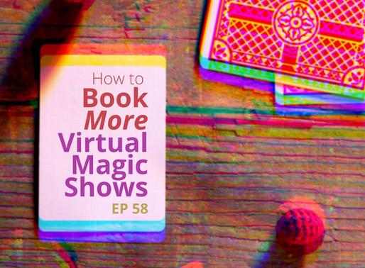 How to Book More Virtual Magic Shows