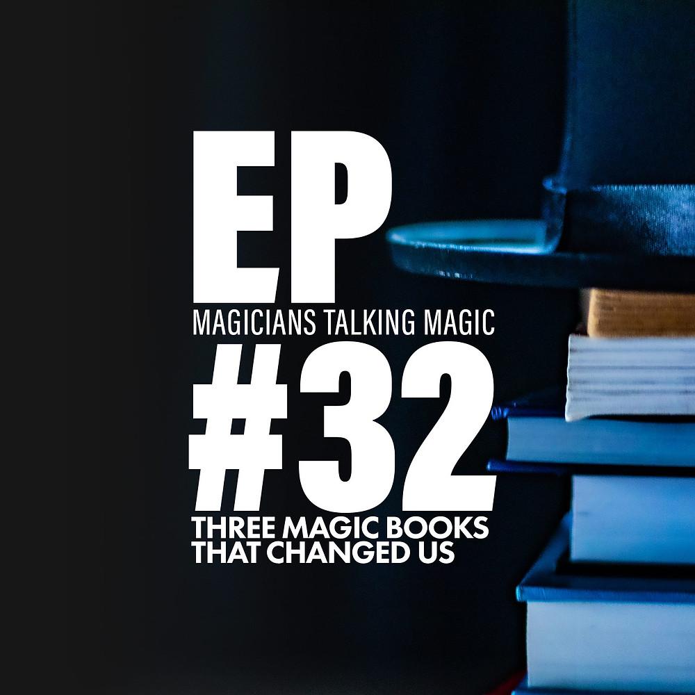 Magicians Talking Magic Podcast Episode 32 Cover Art