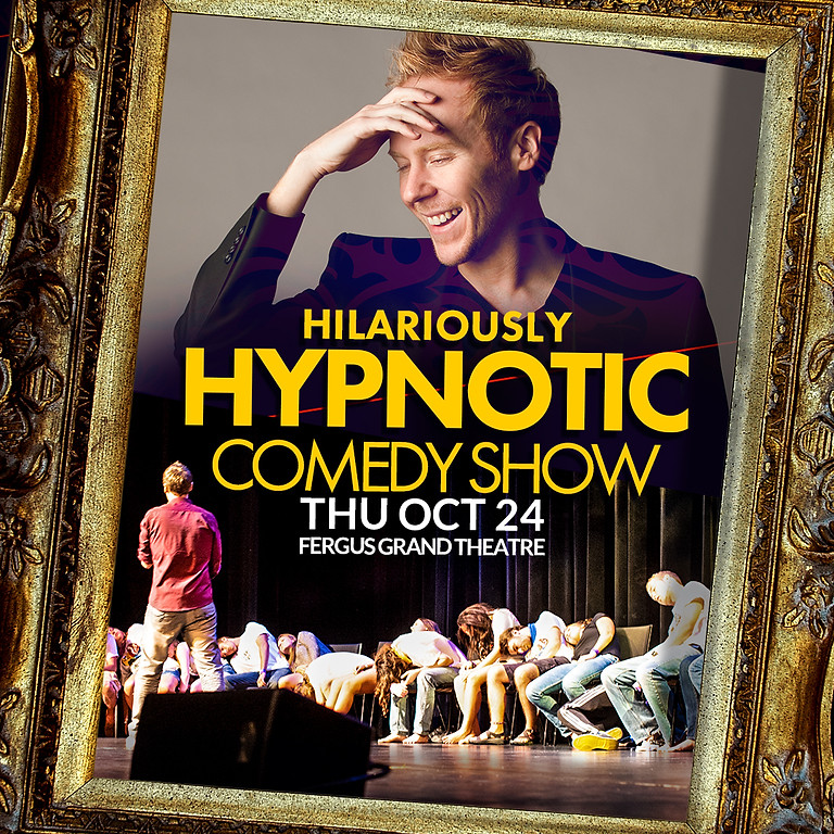 Hypnotic Comedy Show   OPENING NIGHT   OCT 24 at 7PM