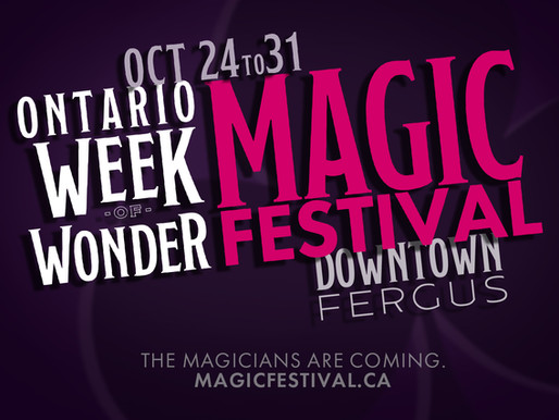 Magic festival appears!  World-renowned magicians coming to Ontario for 7 day celebration of magic.